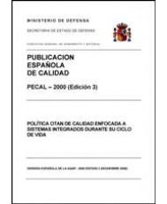 PECAL 2000. POLÍTICA OTAN DE CALIDAD ENFOCADA A SISTEMAS INTEGRADOS DURANTE SU CICLO DE VIDA
