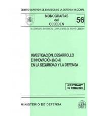 INVESTIGACIÓN, DESARROLLO E INNOVACIÓN (I+D+I) EN LA SEGURIDAD Y LA DEFENSA