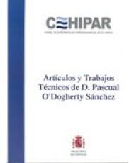 ARTÍCULOS Y TRABAJOS TÉCNICOS DE D. PASCUAL O'DOGHERTY SÁNCHEZ