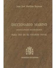 DICCIONARIO MARINO PARA EL USO EN EL COLEGIO NAVAL (Español-Inglés e Inglés-Español)
