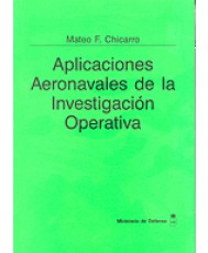 APLICACIONES AERONAVALES DE LA INVESTIGACIÓN OPERATIVA