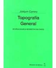 TOPOGRAFÍA GENERAL. DE APLICACIÓN A GEODESTAS MILITARES