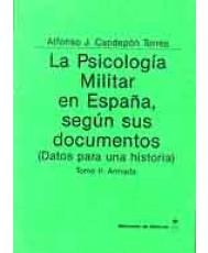 PSICOLOGÍA MILITAR EN ESPAÑA SEGÚN SUS DOCUMENTOS: (DATOS PARA UNA HISTORIA). ARMADA, LA