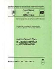 APORTACIÓN SOCIOLÓGICA DE LA SOCIEDAD ESPAÑOLA A LA DEFENSA NACIONAL, LA