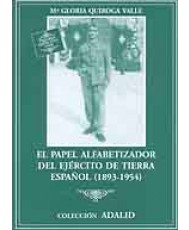 EL PAPEL ALFABETIZADOR DEL EJÉRCITO DE TIERRA ESPAÑOL