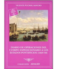 DIARIO DE OPERACIONES DEL CUERPO EXPEDICIONARIO A LOS ESTADOS PONTIFICIOS (1849-50)