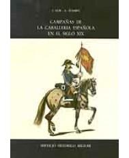 CAMPAÑAS DE LA CABALLERÍA ESPAÑOLA EN EL SIGLO XIX, LAS (2 Tomos)