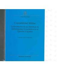 CONTABILIDAD MILITAR. LA EVOLUCIÓN DE LOS SISTEMAS DE INFORMACIÓN ECONÓMICA EN EL EJÉRCITO ESPAÑOL