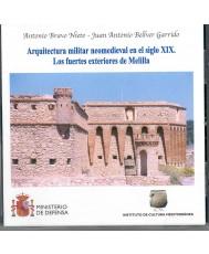 ARQUITECTURA MILITAR NEOMEDIEVAL EN EL SIGLO XIX. LOS FUERTES EXTERIORES DE MELILLA