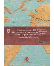 THE EVOLUTION OF DEMOGRAPHY AND ITS IMPACT ON DEFENSE AND NATIONAL SECURITY. Nº 190-B