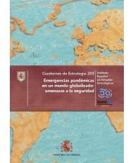 Emergencias pandémicas en un mundo globalizado, amenazas a la seguridad. N.º 203