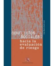 CONFLICTOS SOCIALES: HACIA LA EVALUACIÓN DE RIESGO