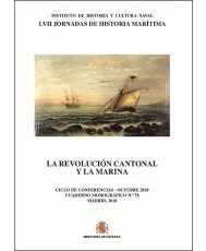 LA REVOLUCIÓN CANTONAL Y LA MARINA. CUADERNO MONOGRÁFICO Nº 78