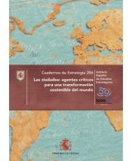 Cuadernos de Estrategia Nº 206. Las ciudades: agentes críticos para una transformación sostenible del mundo
