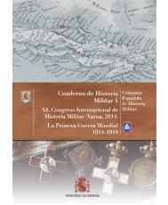XL CONGRESO INTERNACIONAL DE HISTORIA MILITAR (VARNA, BULGARIA 2014). LA PRIMERA GUERRA MUNDIAL 1914-1918. Nº4