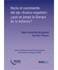 """HACIA EL NACIMIENTO DEL EJE """"FRANCO-ESPAÑOL"""": ¿QUÉ SE JUEGA LA EUROPA DE LA DEFENSA?"""