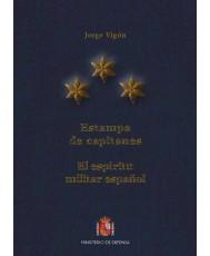 ESTAMPA DE CAPITANES. EL ESPÍRITU MILITAR ESPAÑOL