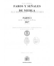 FAROS Y SEÑALES DE NIEBLA 2017 (Parte I)