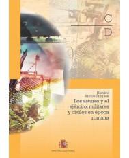 LOS ASTURES Y EL EJÉRCITO: MILITARES Y CIVILES EN ÉPOCA ROMANA