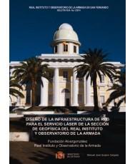 Diseño de la infraestructura de red para el servicio láser de la sección de geofísica del Real Instituto y Observatorio de la Armada 1/2014