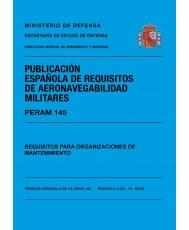PERAM 145 ED.1.1 REQUISITOS PARA LAS ORGANIZACIONES DE MANTENIMIENTO
