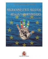 XXIV CURSO INTERNACIONAL DE DEFENSA. MIGRACIONES EN EL SIGLO XXI: RIESGOS Y OPORTUNIDADES