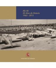 ALA 46. 50 AÑOS DE HISTORIA GRÁFICA (1965-2015)