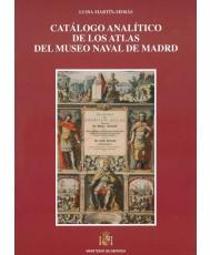 CATÁLOGO ANALÍTICO DE LOS ATLAS DEL MUSEO NAVAL DE MADRID