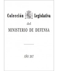 COLECCIÓN LEGISLATIVA DEL MINISTERIO DE DEFENSA. AÑO 2017