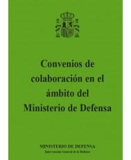 CONVENIOS DE COLABORACIÓN EN EL ÁMBITO DEL MINISTERIO DE DEFENSA