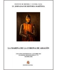 LA MARINA DE LA CORONA DE ARAGÓN. CUADERNO MONOGRÁFICO Nº 72