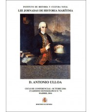 DON ANTONIO DE ULLOA. CUADERNO MONOGRÁFICO Nº 74