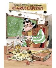 Gonzalo Fernández de Córdoba: El Gran Capitán