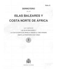 DERROTERO DE ISLAS BALEARES Y COSTA NORTE DE ÁFRICA. Núm. 8. 2017