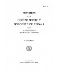 DERROTERO DE LAS COSTAS NORTE Y NOROESTE DE ESPAÑA. Núm. 2. 2ª EDICIÓN 2017