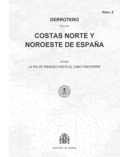 DERROTERO DE LAS COSTAS NORTE Y NOROESTE DE ESPAÑA. Núm. 2. 1ª EDICIÓN 2016
