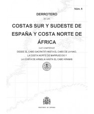 DERROTERO DE LAS COSTAS SUR Y SUDESTE DE ESPAÑA Y COSTA NORTE DE ÁFRICA. Núm. 6. 2ª EDICIÓN 2017