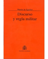 DISCURSO Y REGLA MILITAR