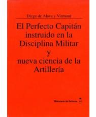 EL PERFECTO CAPITÁN INSTRUIDO EN LA DISCIPLINA MILITAR Y NUEVA CIENCIA DE LA ARTILLERÍA