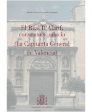 EL REAL D'ALARIF, CONVENTO Y PALACIO: LA CAPITANÍA GENERAL DE VALENCIA