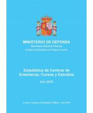 ESTADÍSTICA DE CENTROS DE ENSEÑANZA, CURSOS Y ESTUDIOS 2010