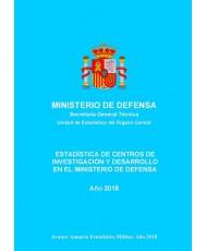 ESTADÍSTICA DE CENTROS DE INVESTIGACIÓN Y DESARROLLO EN EL MINISTERIO DE DEFENSA 2018