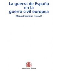 LA GUERRA DE ESPAÑA EN LA GUERRA CIVIL EUROPEA