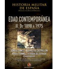 HISTORIA MILITAR DE ESPAÑA. IV, EDAD CONTEMPORÁNEA. II, DE 1898 A 1975