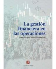 LA GESTIÓN FINANCIERA EN LAS OPERACIONES. LAS OPERACIONES FINANCIERAS INTEGRADAS