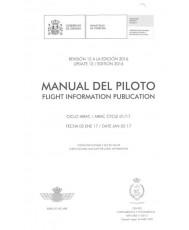 MANUAL DEL PILOTO. FLIGHT INFORMATION PUBLICATION. REVISIÓN 12 A LA EDICIÓN 2016