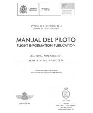 MANUAL DEL PILOTO. FLIGHT INFORMATION PUBLICATION. REVISIÓN 11 A LA EDICIÓN 2016