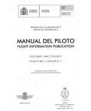 MANUAL DEL PILOTO. FLIGHT INFORMATION PUBLICATION. REVISIÓN 03 A LA EDICIÓN 2017