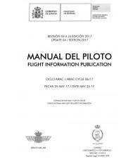 MANUAL DEL PILOTO. FLIGHT INFORMATION PUBLICATION. REVISIÓN 04 A LA EDICIÓN 2017