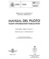 MANUAL DEL PILOTO. FLIGHT INFORMATION PUBLICATION. REVISIÓN 05 A LA EDICIÓN 2017